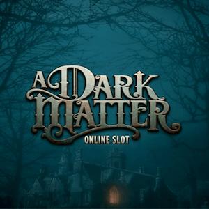 A Dark Matter, tragamonedas online